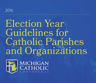 Election Year Guidelines for Catholic Parishes and Organizations