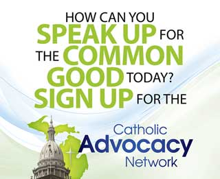 How can you speak up for the common good today? Sign up for the Catholic Advocacy Network