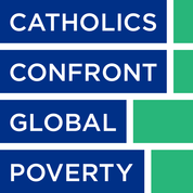 Catholics Confront Global Poverty